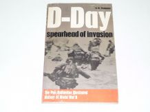 D-DAY Spearhead Of Invasion (Thompson 1972)